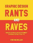 Cover-Bild zu Heller, Steven: Graphic Design Rants and Raves (eBook)