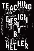 Cover-Bild zu Heller, Steven (Hrsg.): Teaching Graphic Design (eBook)