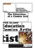 Cover-Bild zu Dooley, Michael (Hrsg.): The Education of a Comics Artist (eBook)