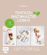 Cover-Bild zu Zohren, Julia: Einfach nachhaltig leben (eBook)