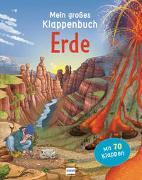 Cover-Bild zu Barsotti, Eleonora: Mein großes Klappenbuch - Erde