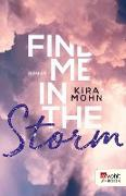 Cover-Bild zu Mohn, Kira: Find me in the Storm (eBook)