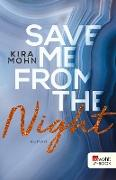Cover-Bild zu Mohn, Kira: Save me from the Night (eBook)