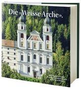 Cover-Bild zu Die «Weisse Arche»