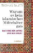 Cover-Bild zu Warum es kein islamisches Mittelalter gab