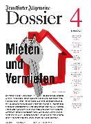Cover-Bild zu Archiv, Frankfurter Allgemeine: Mieten und Vermieten (eBook)