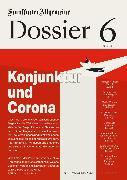 Cover-Bild zu Archiv, Frankfurter Allgemeine: Konjunktur und Corona (eBook)