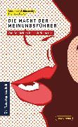 Cover-Bild zu Schimansky, Alexander (Hrsg.): Die Macht der Meinungsführer: von Celebrities bis zu Influencern (eBook)