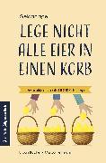 Cover-Bild zu Bacher, Urban (Hrsg.): Lege nicht alle Eier in einen Korb (eBook)