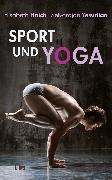 Cover-Bild zu Haich, Elisabeth: Sport und Yoga (eBook)