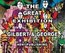 Cover-Bild zu Obrist, Hans Ulrich: Gilbert & George: The Great Exhibition
