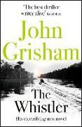 Cover-Bild zu Grisham, John: The Whistler