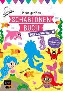 Cover-Bild zu Mein großes Schablonen-Buch - Meerjungfrauen von Golding, Elizabeth