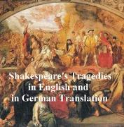 Cover-Bild zu Shakespeare Tragedies/ Trauerspielen, Bilingual Edition (all 11 plays in English with line numbers plus 8 of those in German translation) (eBook) von Shakespeare, William