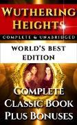 Cover-Bild zu Wuthering Heights - World's Best Edition (eBook) von Bronte, Anne