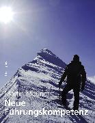Cover-Bild zu Neue Führungskompetenz (eBook) von Mourier, Martin