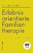 Cover-Bild zu Erlebnisorientierte Familientherapie (eBook) von Stöckel, Cornelia