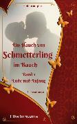 Cover-Bild zu Ein Hauch von Schmetterling im Bauch - Ende und Anfang (eBook) von Immanuel, Elke