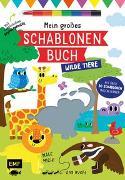 Cover-Bild zu Mein großes Schablonen-Buch - Wilde Tiere von Golding, Elizabeth