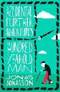 Cover-Bild zu Jonasson, Jonas: Accidental Further Adventures of the Hundred-Year-Old Man (eBook)