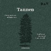 Cover-Bild zu Bode, Wilhelm: Tannen. Ein Portrait (Audio Download)