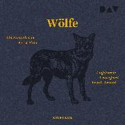Cover-Bild zu Ahne, Petra: Wölfe. Ein Portrait (Audio Download)