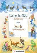 Cover-Bild zu Lernen im Netz, Heft 38: Hunde - Helfer und Begleiter von Datz, Margret