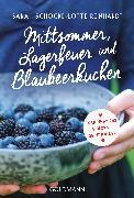 Cover-Bild zu Schocke, Sarah: Mittsommer, Lagerfeuer und Blaubeerkuchen (eBook)