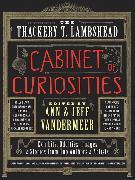 Cover-Bild zu VanderMeer, Ann: The Thackery T. Lambshead Cabinet of Curiosities