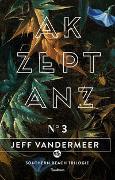 Cover-Bild zu VanderMeer, Jeff: Akzeptanz