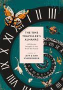 Cover-Bild zu VanderMeer, Ann (Hrsg.): The Time Traveller's Almanac