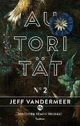 Cover-Bild zu VanderMeer, Jeff: Autorität