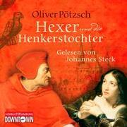 Cover-Bild zu Pötzsch, Oliver: Der Hexer und die Henkerstochter (Die Henkerstochter-Saga 4)