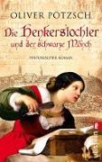 Cover-Bild zu Pötzsch, Oliver: Die Henkerstochter und der schwarze Mönch (eBook)
