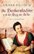 Cover-Bild zu Pötzsch, Oliver: Die Henkerstochter und der König der Bettler (eBook)