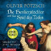 Cover-Bild zu Pötzsch, Oliver: Die Henkerstochter und das Spiel des Todes (Audio Download)
