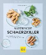 Cover-Bild zu Siewert, Aruna M.: Natürliche Schmerzkiller (eBook)