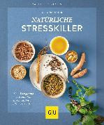 Cover-Bild zu Ritter, Claudia: Natürliche Stresskiller (eBook)