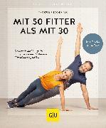 Cover-Bild zu Tschirner, Thorsten: Mit 50 fitter als mit 30 (eBook)