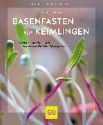 Cover-Bild zu Wacker, Sabine: Basenfasten mit Keimlingen (eBook)
