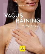 Cover-Bild zu Fischer, Ellen: Das Vagus-Training (eBook)