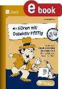 Cover-Bild zu Hören mit Detektiv Pfiffig Klasse 3-4 (eBook) von Wehren, Bernd