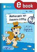 Cover-Bild zu Mathematik mit Detektiv Pfiffig Klasse 3 (eBook) von Wehren, Bernd