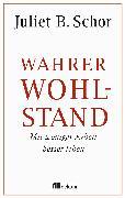 Cover-Bild zu Schor, Juliet B.: Wahrer Wohlstand (eBook)