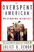 Cover-Bild zu Schor, Juliet B.: The Overspent American