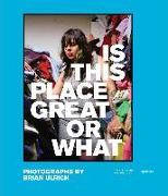 Cover-Bild zu Schor, Juliet B. (Ausw.): Brian Ulrich: Is This Place Great or What