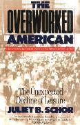 Cover-Bild zu Schor, Juliet B.: The Overworked American