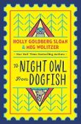 Cover-Bild zu Sloan, Holly Goldberg: To Night Owl From Dogfish