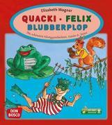 Cover-Bild zu Quacki - Felix - Blubberplop, m. mp3-Downloadalbum von Wagner, Elisabeth