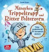 Cover-Bild zu Mäuschen Trippeltrapp und Ritter Polterzorn von Wagner, Elisabeth